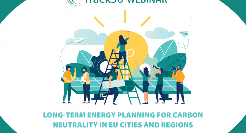 C-Track 50 Webinar: Long-Term Energy Planning for Carbon Neutrality in EU Cities and Regions
